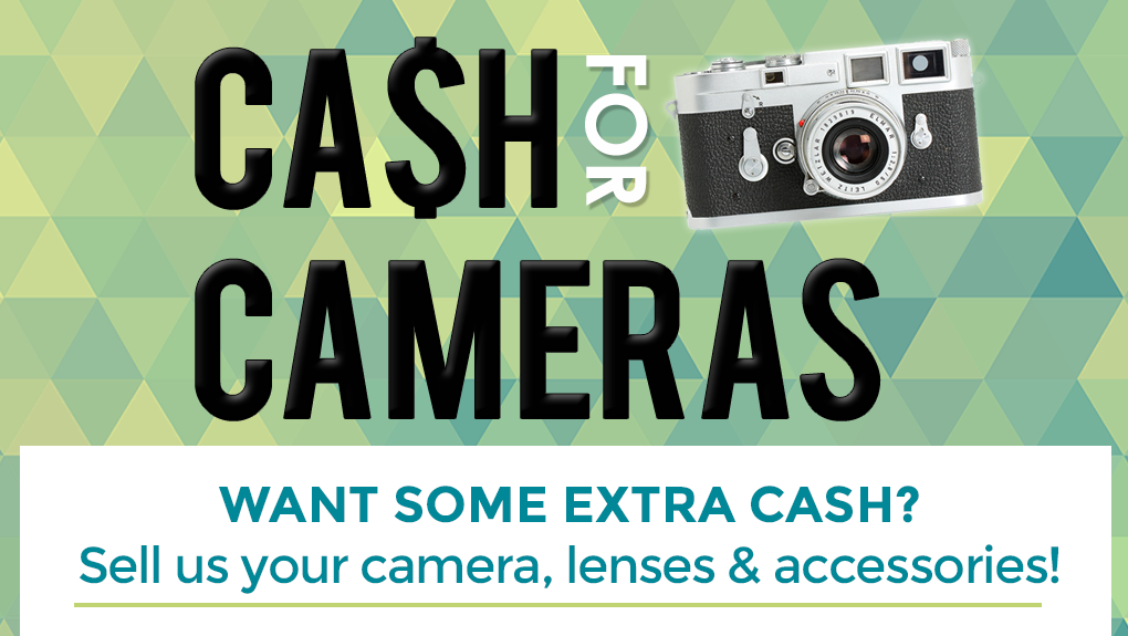 Cash For Cameras - Sell or Trade your Used Equipment with