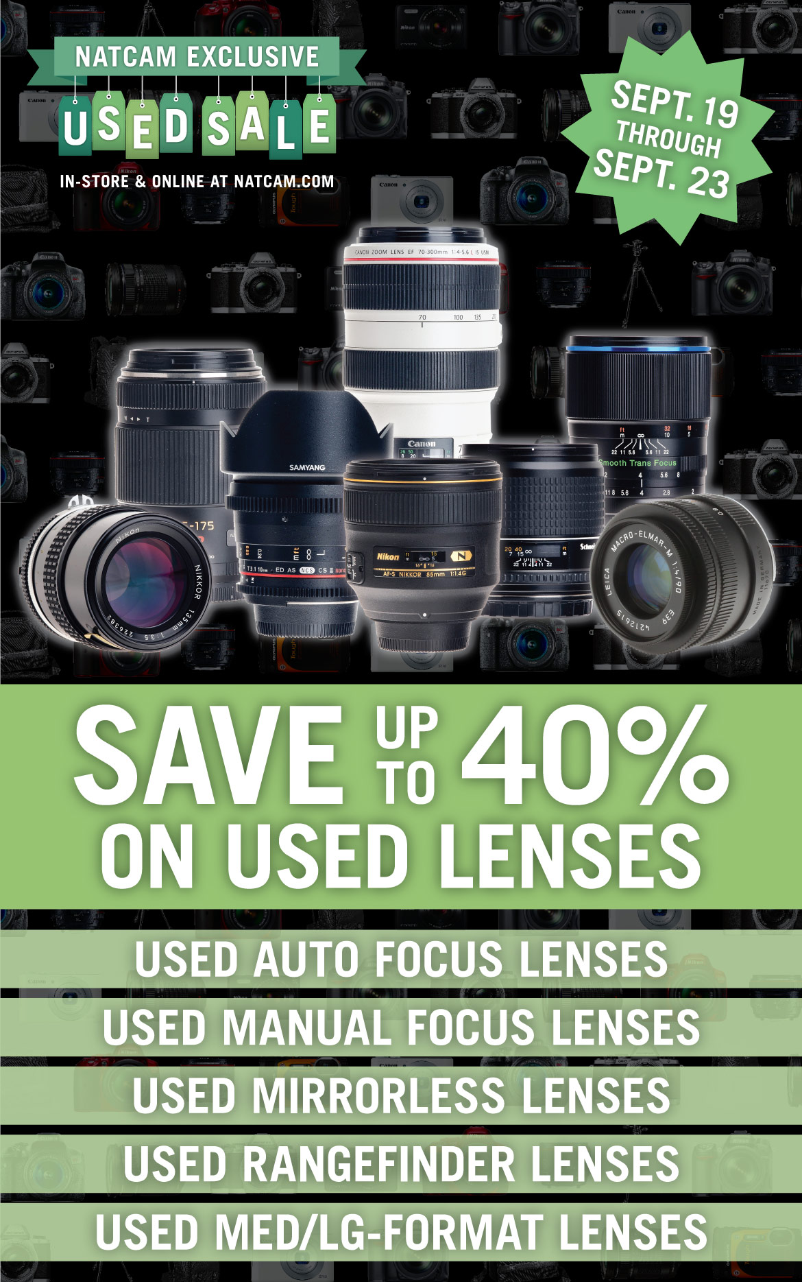 Save up to 40% on all Used Lenses, In-Store & Online, September 19-23